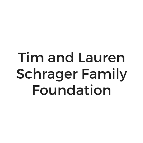 Tim and Lauren Schrager Family Foundation